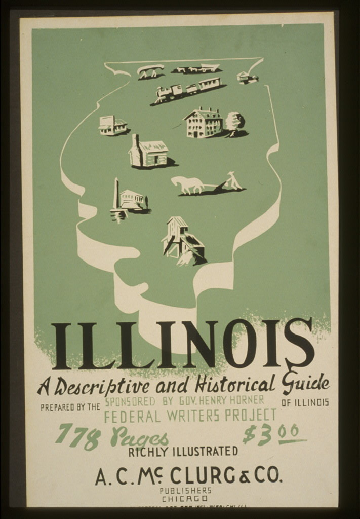 """Poster of """"Illinois: A Descriptive and Historical Guide"""""""