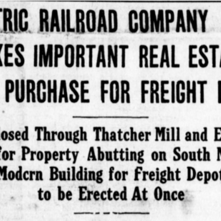 """""""Electric Railroad Company Makes Important Real Estate Purchase for Freight Depot,"""" Logan Republican, 1915<br />"""