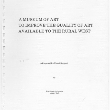 A Museum of Art to Improve the Quality of Art Available to the Rural West: A Proposal for Fiscal Support, c. 1978