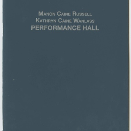 Manon Caine Russel and Kathryn Caine Wanlass Performance Hall dedication program, 2006