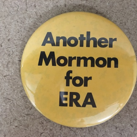 """Another Mormon for ERA"" Protest Button"