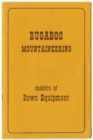 Bugaboo Mountaineering, makers of Down Equipment undated