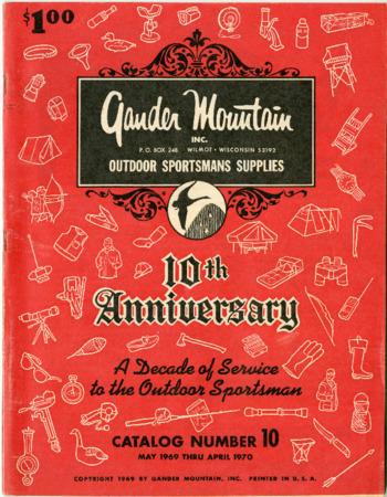 Gander Mountain, Inc., 10th Anniversary, May 1969-April 1970