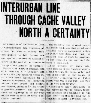 """Interurban Line Through Cache Valley North A Certainty,"" Logan Republican, 1911<br />"