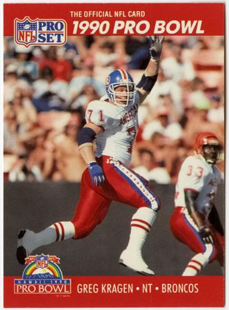 Football card - Greg Kragen, Denver Broncos, Pro Bowl 1990