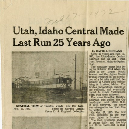 """Utah, Idaho Central Made Last Run 25 Years Ago,"" The Citizen, 1972<br />"