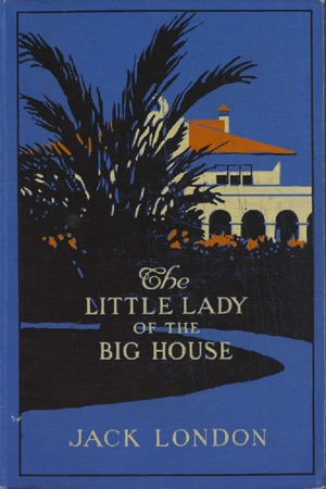 Little Lady of the Big House