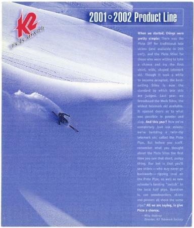 K2 Telemark, 2001-2002