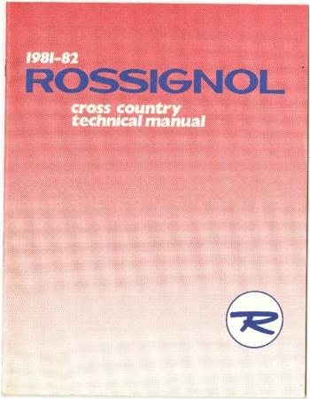Rossignol, 1981-1982