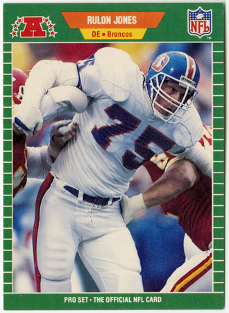 Football card - Rulon Jones, Denver Broncos, 1989
