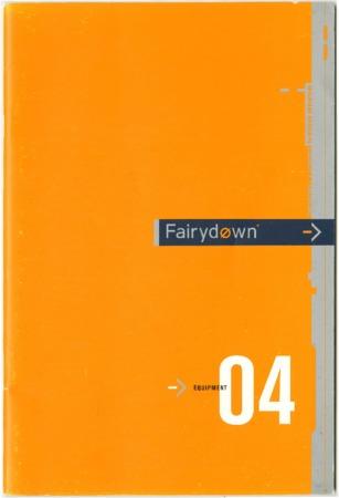 Fairydown, 2004