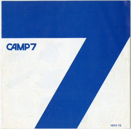 Camp 7, 1972-1973
